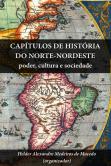 Capítulos de história do Norte-Nordeste