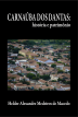 Carnaúba dos Dantas: história e patrimônio