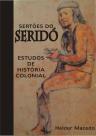 Sertões do Seridó: estudos de história colonial